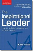 The Inspirational Leader - John Adair